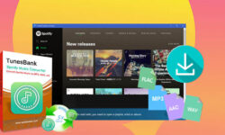TunesBank Spotify Music Converter Review: Download Spotify Songs and Playlist Freely